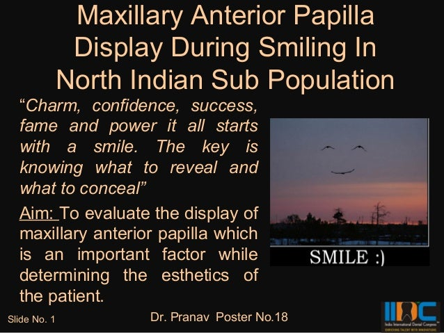 "Maxillary Anterior Papilla               Display During Smiling In              North Indian Sub Population  ""Charm, confi..."
