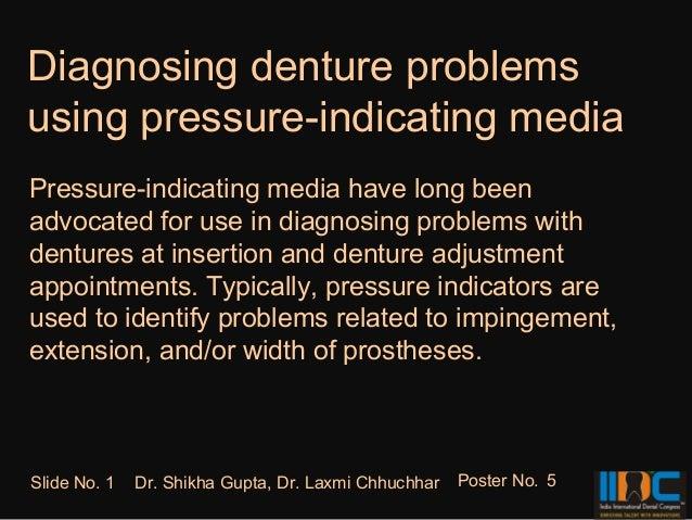 Diagnosing denture problemsusing pressure-indicating mediaPressure-indicating media have long beenadvocated for use in dia...