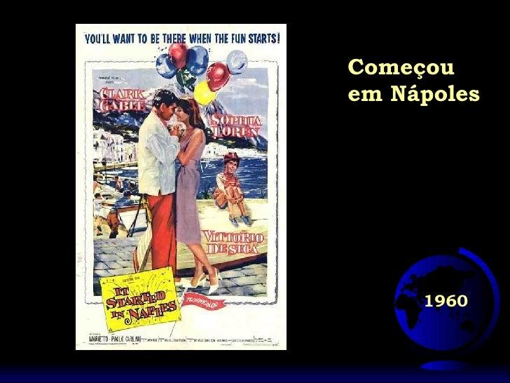 1960 Começou em Nápoles