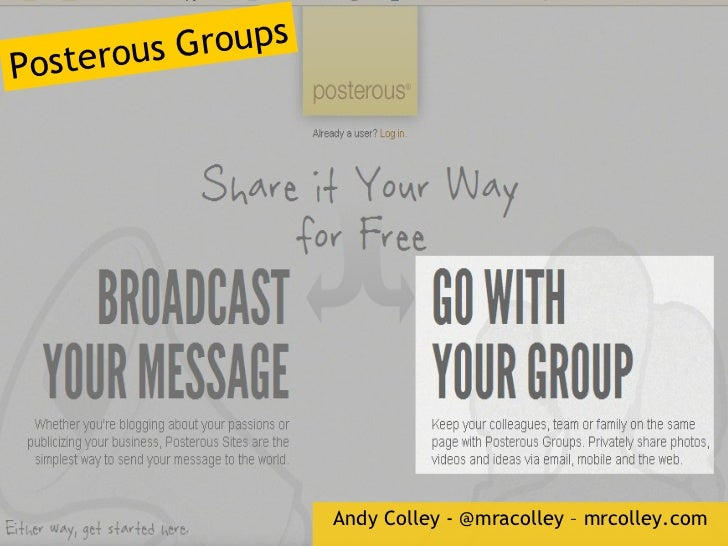 Andy Colley - @mracolley – mrcolley.com Posterous Groups