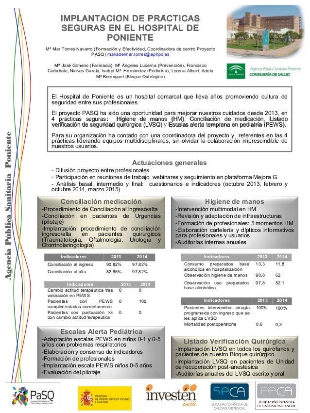 IMPLANTACIÓN DE PRÁCTICAS SEGURAS EN EL HOSPITAL DE PONIENTE AgenciaPúblicaSanitariaPoniente Mª Mar Torres Navarro (Form...