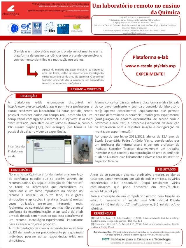 POSTER TEMPLATE BY: www.PosterPresentations.c om A plataforma e-lab encontra-se disponível em http://www.e-escola.pt/elab....