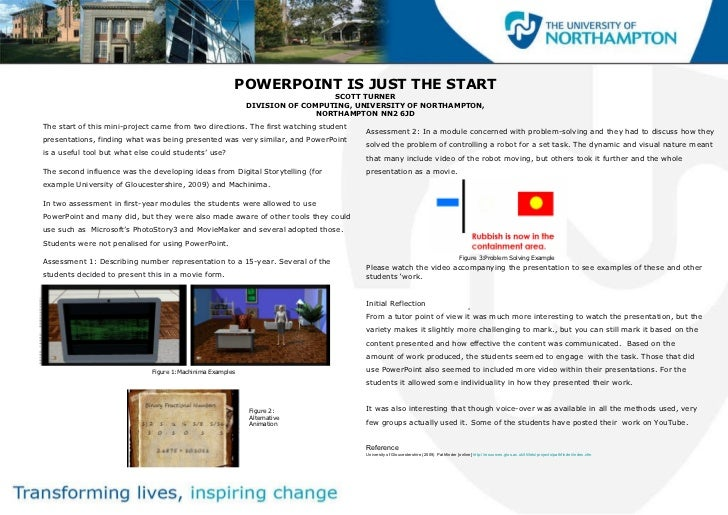 POWERPOINT IS JUST THE START SCOTT TURNER DIVISION OF COMPUTING, UNIVERSITY OF NORTHAMPTON, NORTHAMPTON NN2 6JD <ul><li>Th...