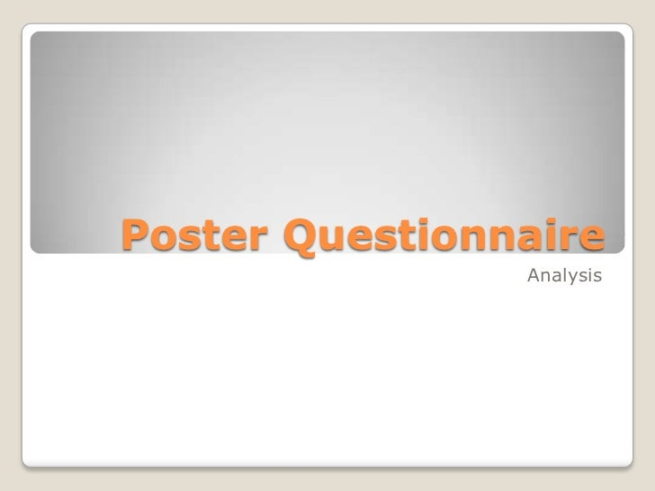 Poster Questionnaire                Analysis