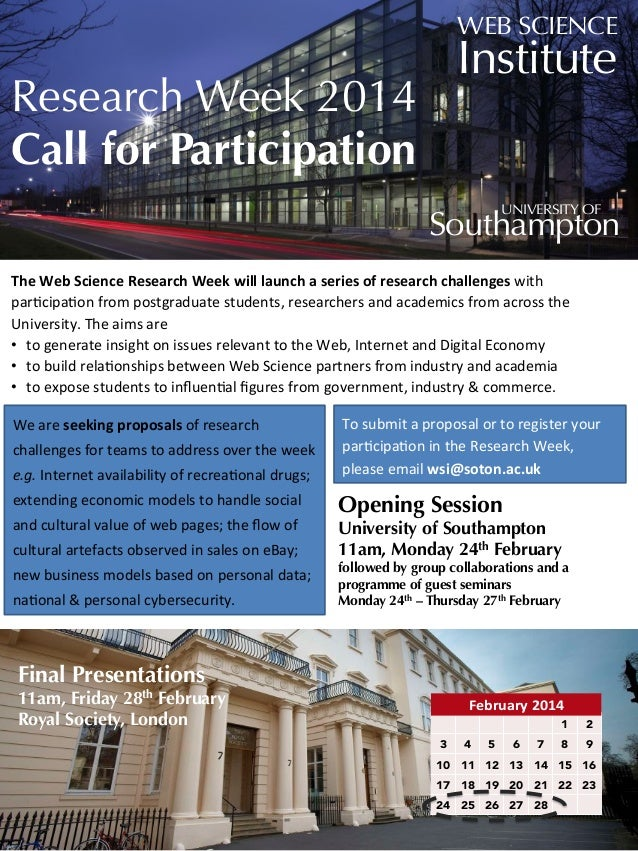 WEB SCIENCE  Institute  Research Week 2014 Call for Participation  UNIVERSITY OF  Southampton The	   Web	   Science	   Res...