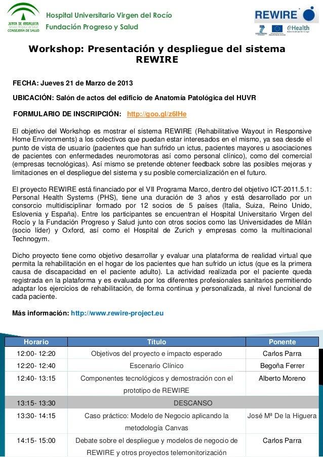 Hospital Universitario Virgen del Rocío          Fundación Progreso y Salud     Workshop: Presentación y despliegue del si...