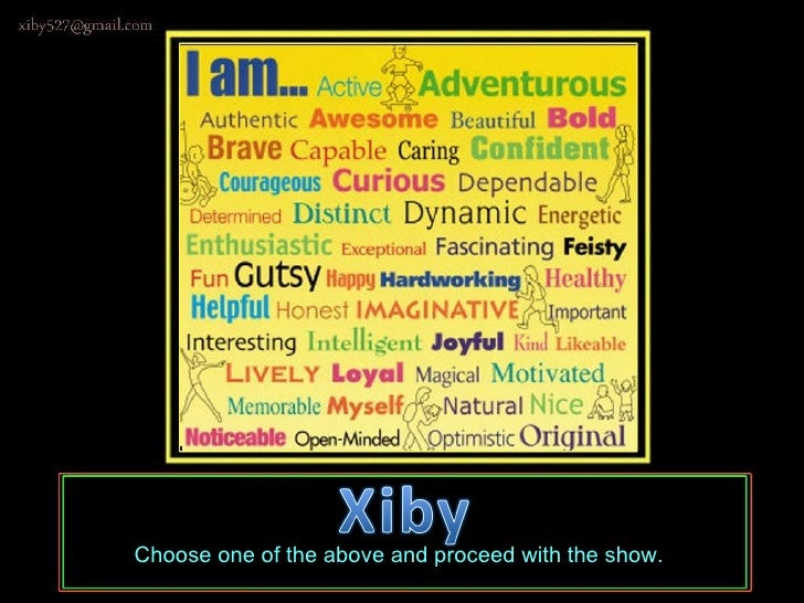 Choose one of the above and proceed with the show.