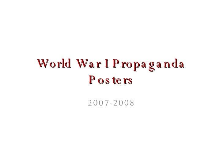 World War I Propaganda Posters 2007-2008