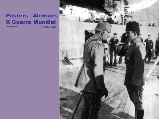 Posters Alemães II Guerra Mundial Paulo Alcobia 1939-1945