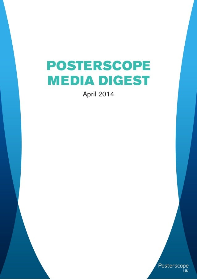 April 2014 POSTERSCOPE MEDIA DIGEST