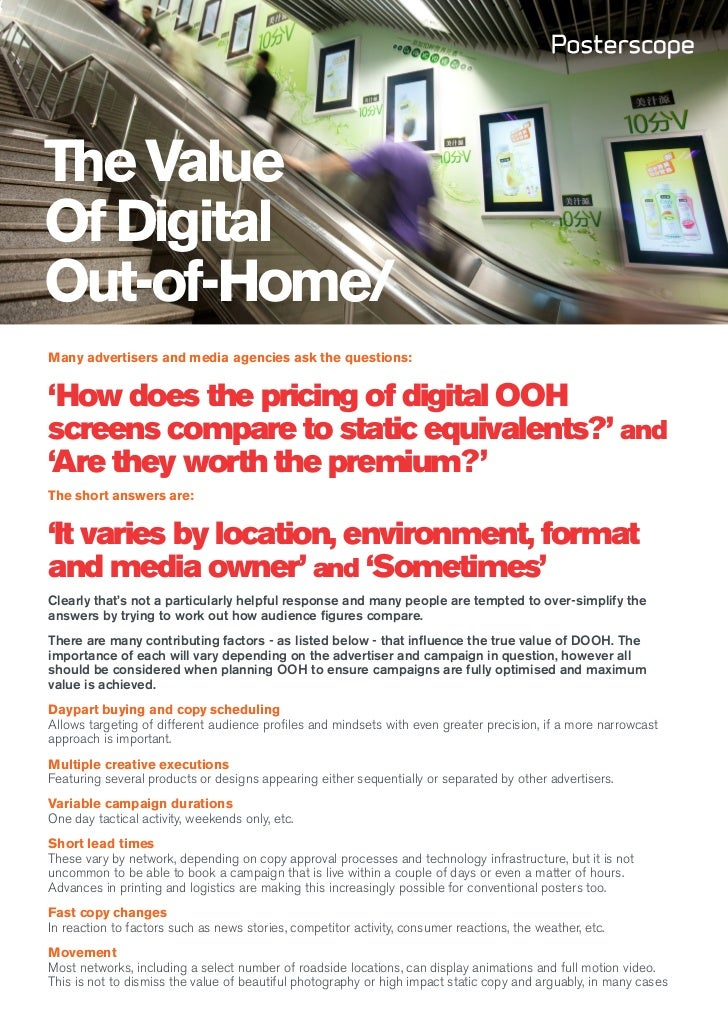 The ValueOf DigitalOut-of-Home/Many advertisers and media agencies ask the questions:'How does the pricing of digital OOHs...