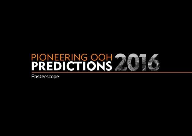 PIONEERING OOH PREDICTIONS