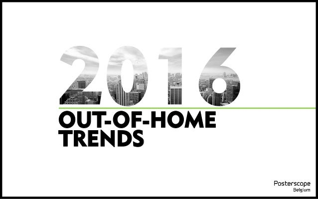 OUT-OF-HOME TRENDS