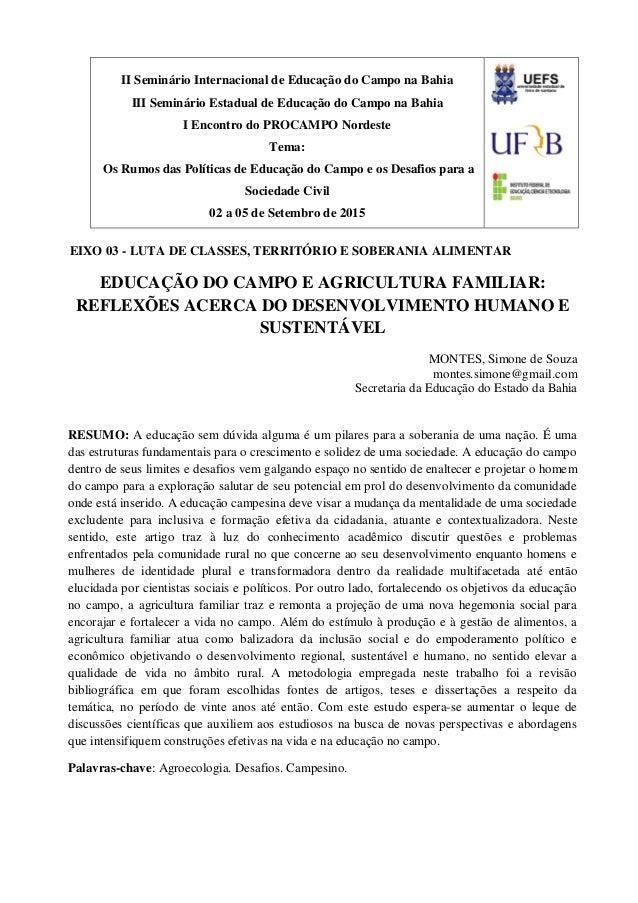 EIXO 03 - LUTA DE CLASSES, TERRITÓRIO E SOBERANIA ALIMENTAR EDUCAÇÃO DO CAMPO E AGRICULTURA FAMILIAR: REFLEXÕES ACERCA DO ...