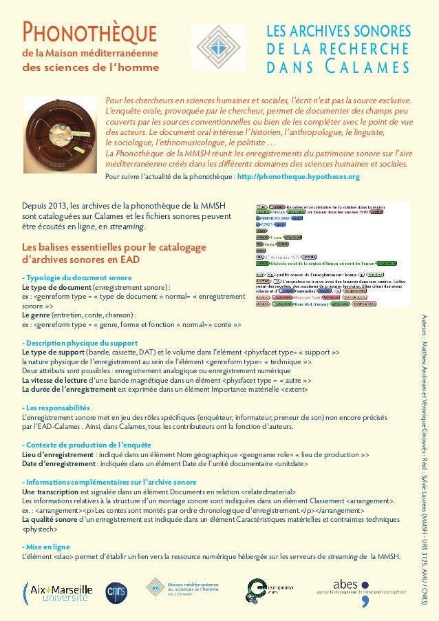 les archives sonores de la recherche d a n s C a l a m e s Pour les chercheurs en sciences humaines et sociales, l'écrit n...