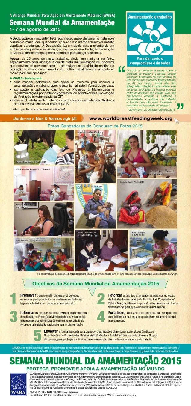 A Aliança Mundial Para Ação em Aleitamento Materno (WABA) Semana Mundial da Amamentação 1- 7 de agosto de 2015 Fotos ganha...