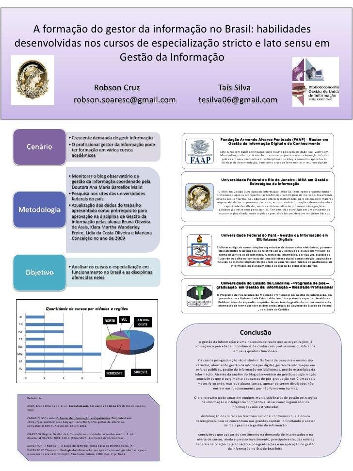 A formação do gestor da informação no Brasil: habilidades desenvolvidas nos cursos de especialização stricto e lato sensu ...