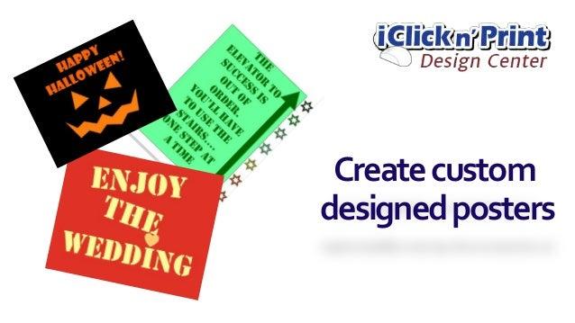 Createcustom designedposters