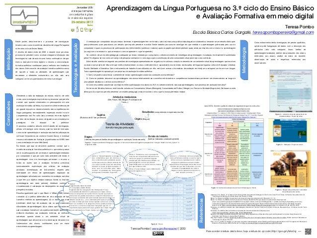 Aprendizagem da Língua Portuguesa no 3.º ciclo do Ensino Básico e Avaliação Formativa em meio digital Teresa Pombo Escola ...
