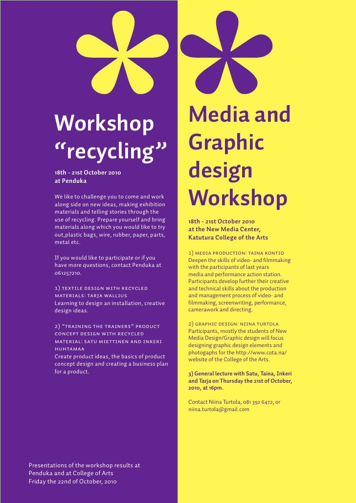 """Workshop    Media and          """"recycling"""" Graphic                      design          18th - 21st October 2010          ..."""