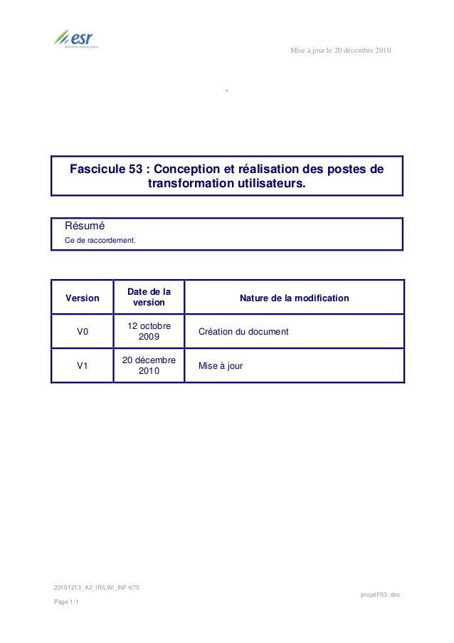 Mise à jour le 20 décembre 2010                                         .     Fascicule 53 : Conception et réalisation des...