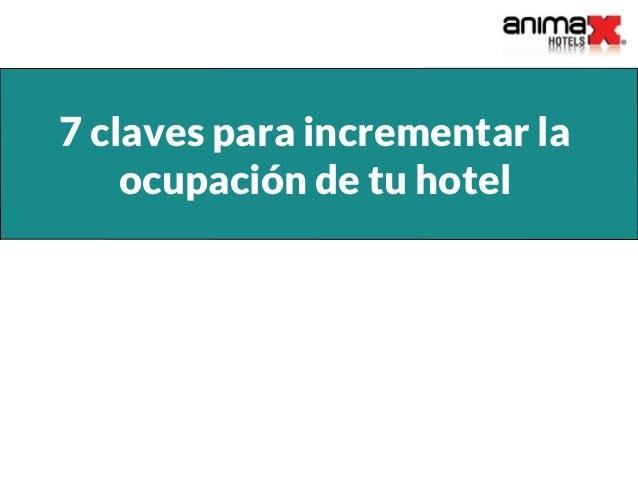 7 claves para incrementar la ocupación de tu hotel