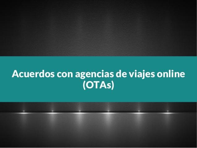 Acuerdos con agencias de viajes online (OTAs)