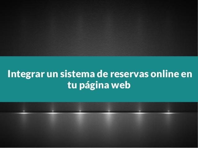 Integrar un sistema de reservas online en tu página web