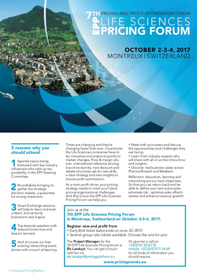 | European Pricing Platform6 Join us at the 7th EPP Life Sciences Pricing Forum in Montreux, Switzerland on October 2-3-4,...