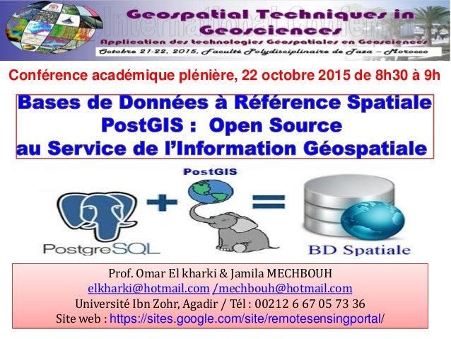 Prof. Omar El kharki & Jamila MECHBOUH elkharki@hotmail.com /mechbouh@hotmail.com Université Ibn Zohr, Agadir / Tél : 0021...