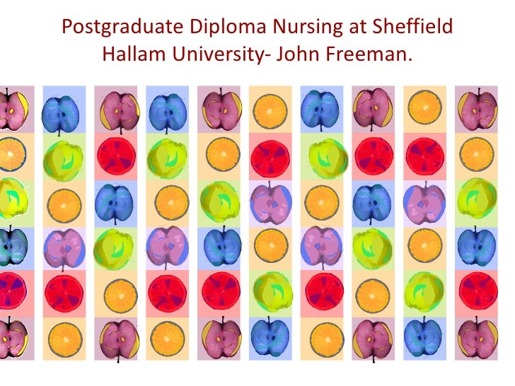 Postgraduate Diploma Nursing at Sheffield Hallam University- John Freeman.