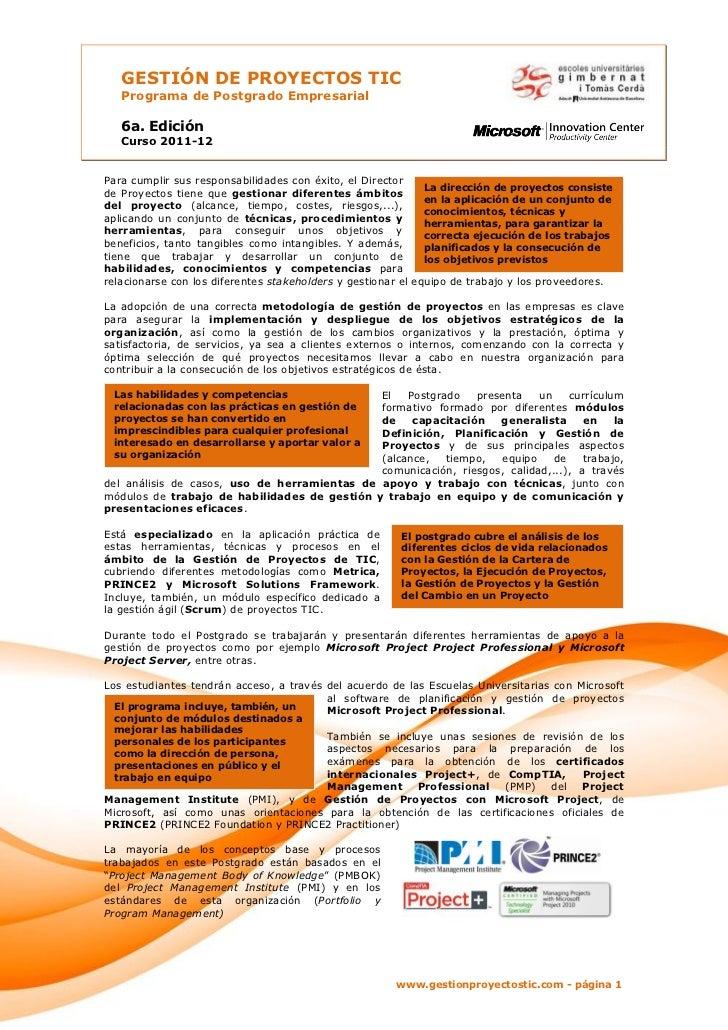 GESTIÓN DE PROYECTOS TIC   Programa de Postgrado Empresarial   6a. Edición   Curso 2011-12Para cumplir sus responsabilidad...