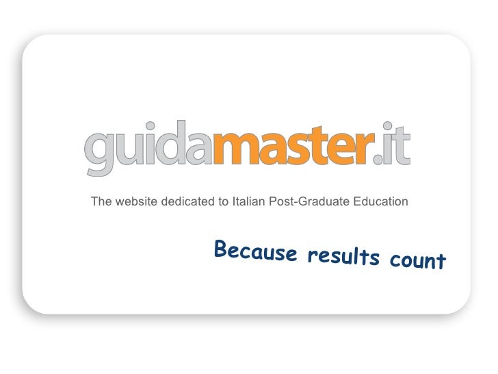 The website dedicated to Italian Post-Graduate Education Because results count