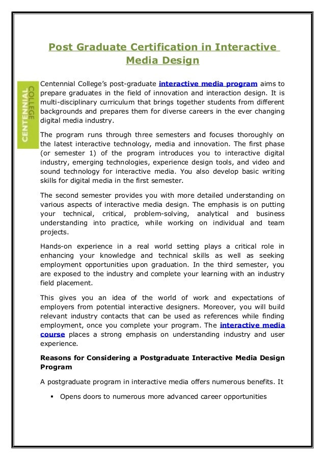 Post Graduate Certification in Interactive Media Design Centennial College's post-graduate interactive media program aims ...