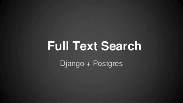 Full Text Search Django + Postgres