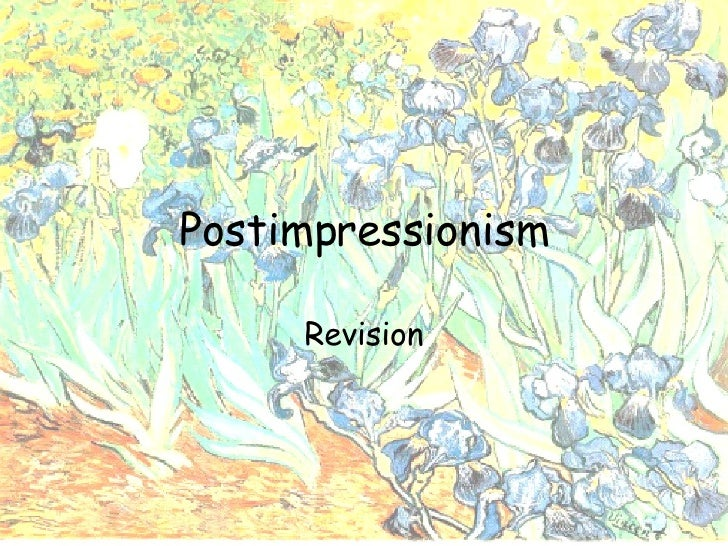 Postimpressionism Revision