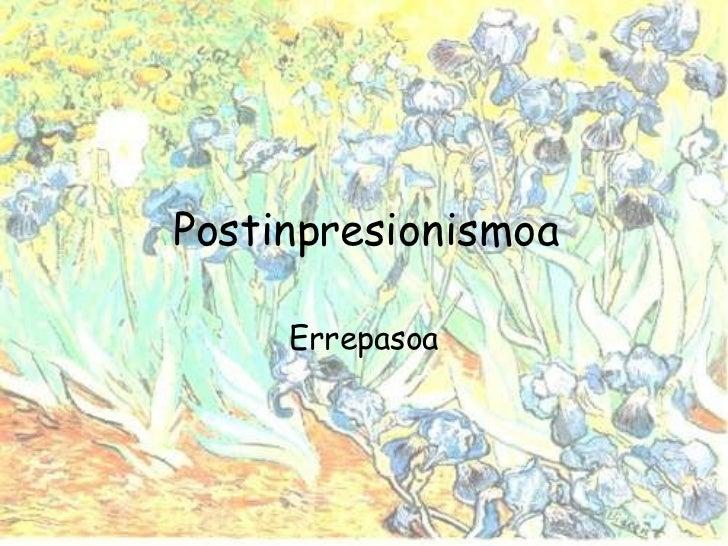 Postinpresionismoa Errepasoa