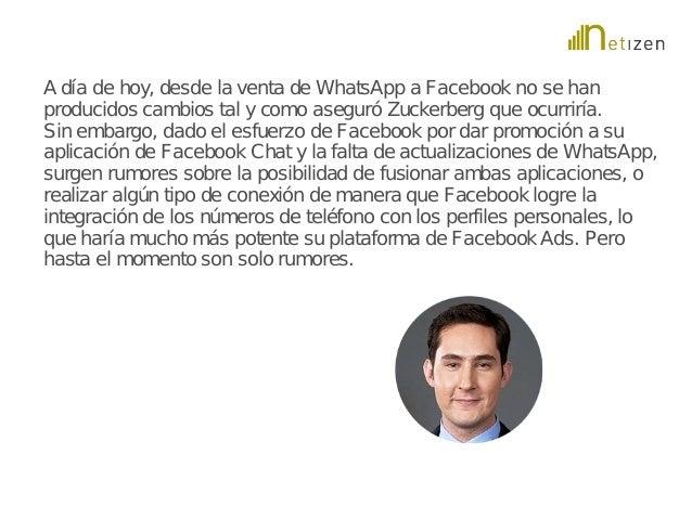 A día de hoy, desde la venta de WhatsApp a Facebook no se han  producidos cambios tal y como aseguró Zuckerberg que ocurri...