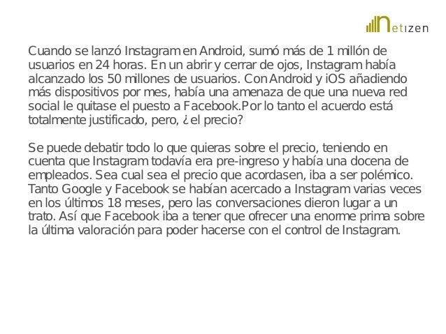 Cuando se lanzó Instagram en Android, sumó más de 1 millón de  usuarios en 24 horas. En un abrir y cerrar de ojos, Instagr...