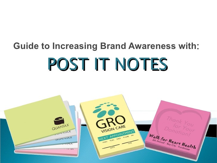 Guide to Increasing Brand Awareness with : POST IT NOTES