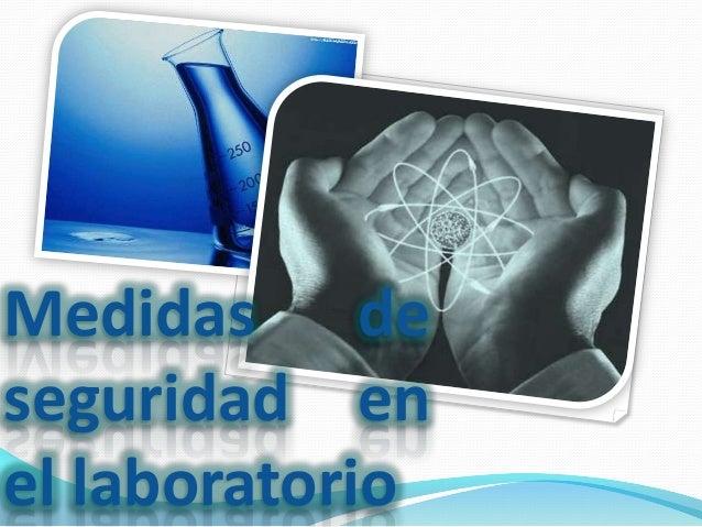 Medidas deseguridad enel laboratorio