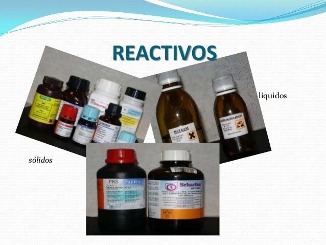 REACTIVOS                      líquidossólidos