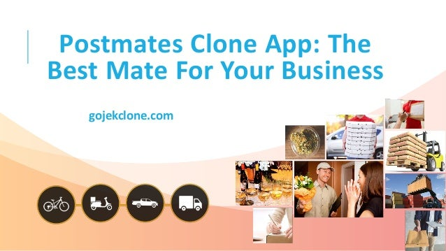 Postmates Clone App: The Best Mate For Your Business gojekclone.com