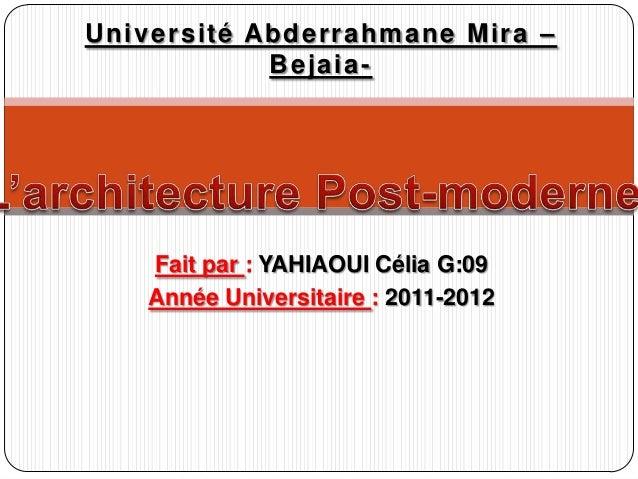 Fait par : YAHIAOUI Célia G:09 Année Universitaire : 2011-2012 Université Abderrahmane Mira – Bejaia-