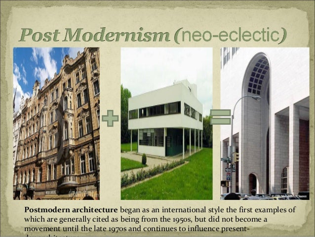 Postmodern architecture began as an international style the first examples of which are generally cited as being from the ...