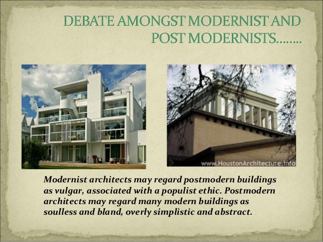 Modern Architecture Origin post-modern architecture and the architects involoved in it.