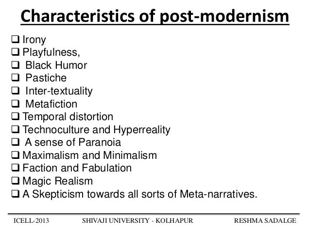 Post modern attributes of the de