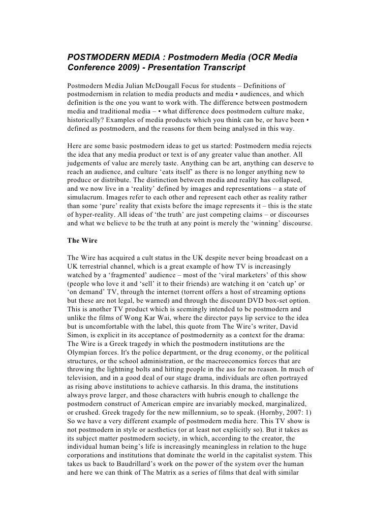 POSTMODERN MEDIA : Postmodern Media (OCR Media Conference 2009) - Presentation Transcript  Postmodern Media Julian McDouga...