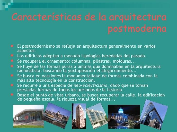 Postmodernismo for Caracteristicas de la arquitectura