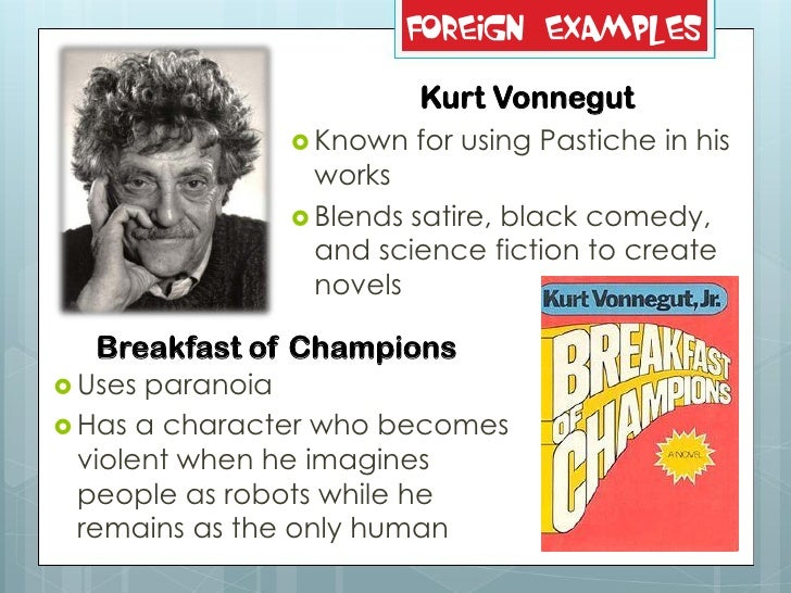 breakfast of champions postmodernism by kurt vonnegut Breakfast of champions is kurt vonnegut's ninth novel, written around the same  time  in the vein of post-modernism in a way that only vonnegut could execute.